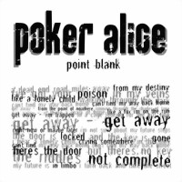 Poker Alice - Point Blank