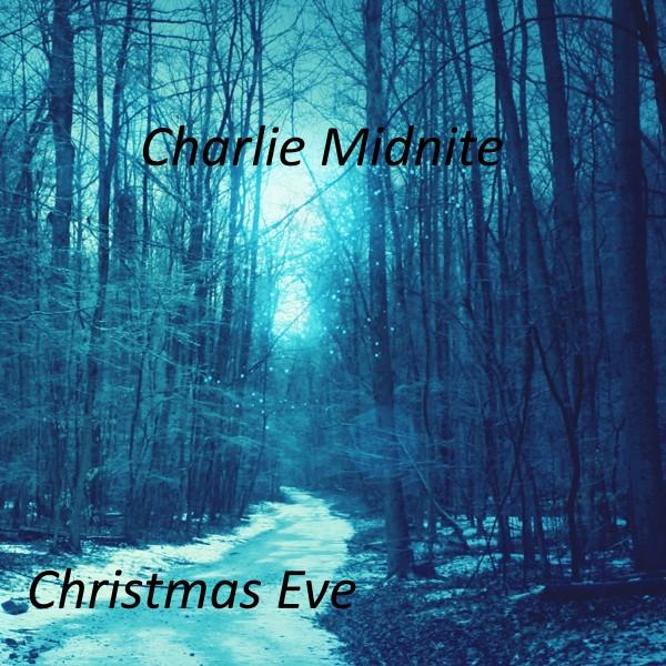 Charlie Midnite - Christmas Eve