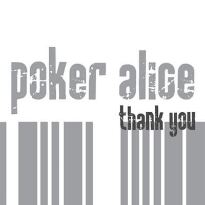 Poker Alice - Thank You