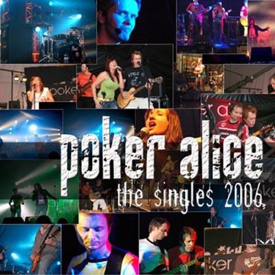 Poker Alice - Singles 2006
