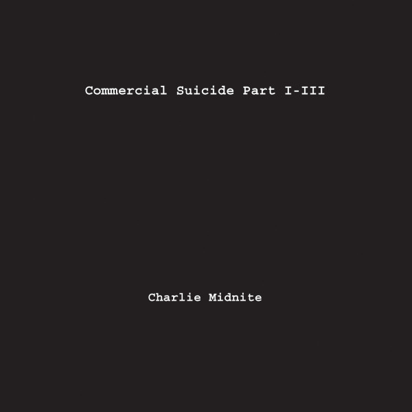 Commercial Suicide Part I-III