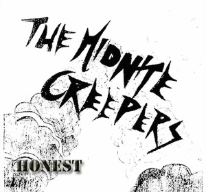 Charlie & The Midnite Creepers - Honest