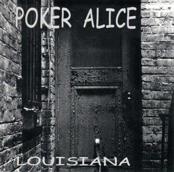 Poker Alice - Louisiana
