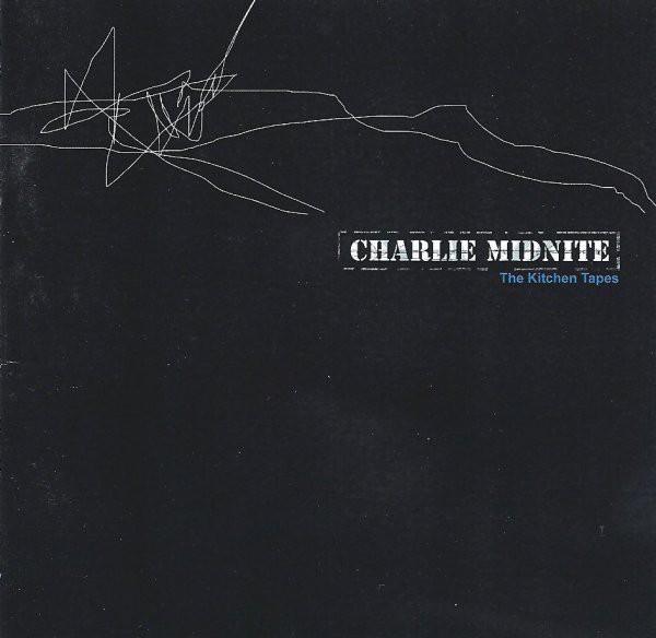 Charlie Midnite - Kitchen Tapes