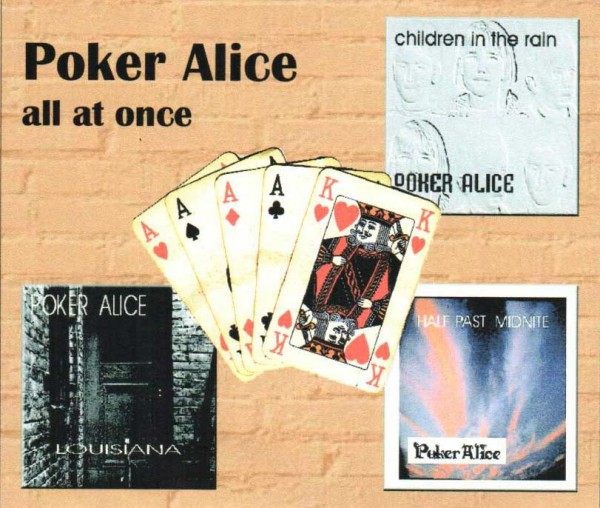 Poker Alice - All At Once